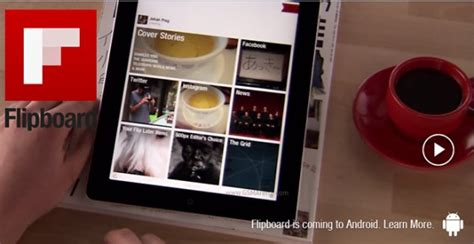 flipboard android flipboard apk file for android has leaked runs smoothly