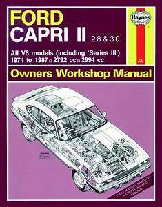 Haynes Manual Ford Capri Ii   U0026 Iii  2 8  U0026 3 0 V6  1974