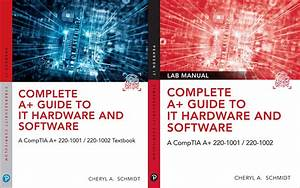 Complete A  Guide To It Hardware And Software  8th Edition
