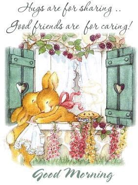 hugs   sharinggood friends   caring good morning pictures   images