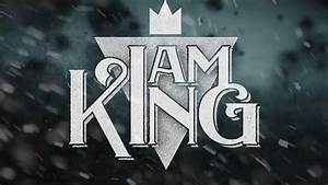 "I Am King ""Without Fear"" Official Lyric Video - YouTube"