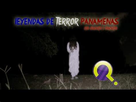 Leyendas De Terror PanameÑas (chacarón & El Primo) Youtube