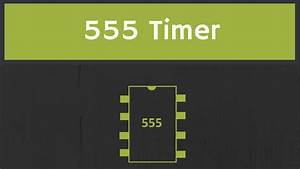 Introduction To 555 Timer  The Internal Block Diagram And