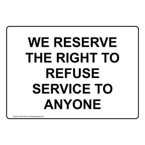 reserve    refuse service   sign nhe