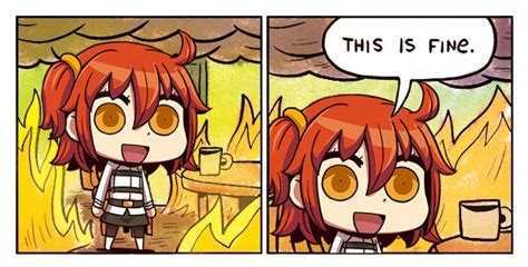 this is fine meme template gudako s fine this is fine know your meme