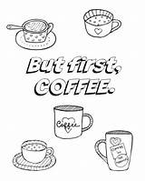 Coloring Coffee Adult Cup Better Hope Feel Colour Printable Sheet Practicalmommy Mug Getdrawings Soon Template sketch template