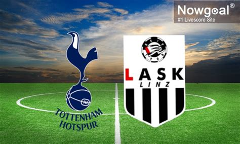 Lask v tottenham hotspur live scores and highlights. Tottenham Hotspur VS LASK Linz Soccer Picks, 1X2 ...