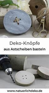 Bilder Mit Knöpfen : deko kn pfe aus astscheiben basteln nat rlich deko deko mit naturmaterialien basteln deko ~ Frokenaadalensverden.com Haus und Dekorationen