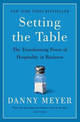 Setting The Table The Transforming Power Of Hospitality