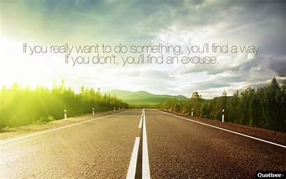 Want Something Way Really Motivational Wallpapers Quotes