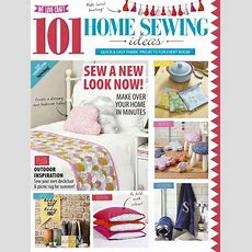 101 Home Sewing Ideas Magazine (digital)  Discountmagscom