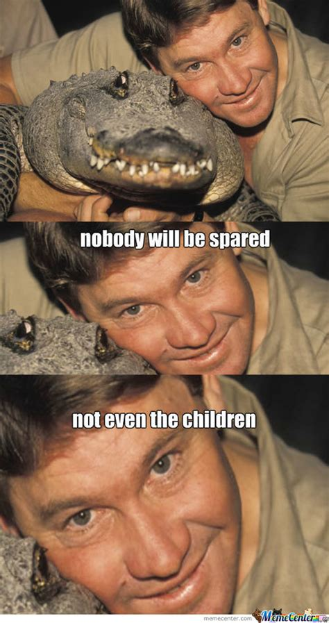 Crocodile Meme - crocodile hunter memes best collection of funny crocodile hunter pictures