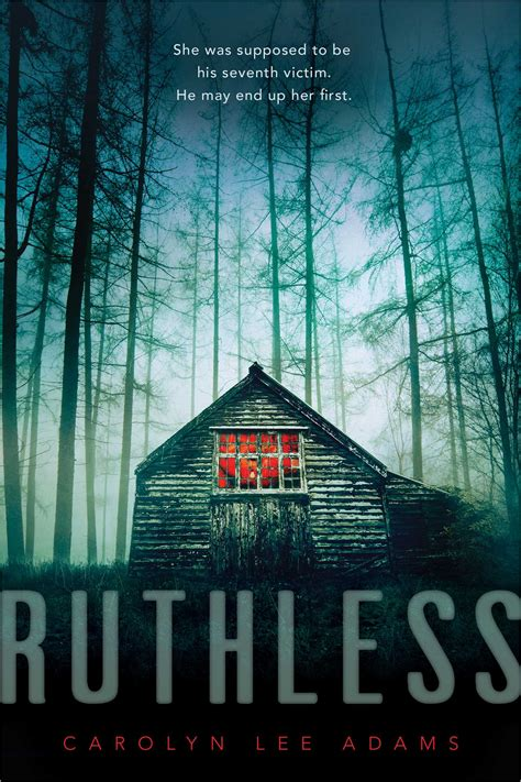 ruthless book  carolyn lee adams official publisher
