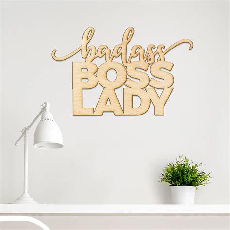 Badass Boss Lady Wood Cut