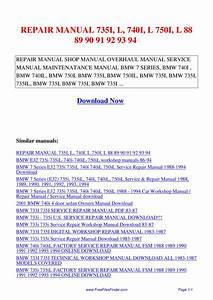 Repair Manual 735i L 740i L 750i L 88 89 90 91 92 93 94 By
