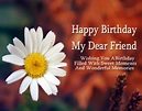 Happy Birthday Friend : Wishes, Quotes, Cake Images ...