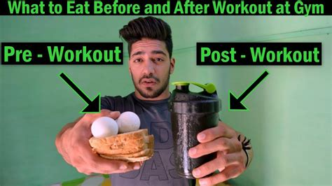 What To Eat Before And After Workout At Gym