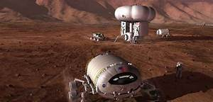 Mars Colony Will Have to Wait, Says NASA Scientists » The ...
