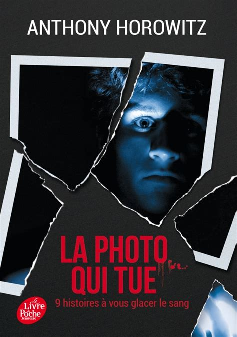 rsum de la photo qui tue transport eclair la photo qui tue neuf histoires 224 vous glacer le sang