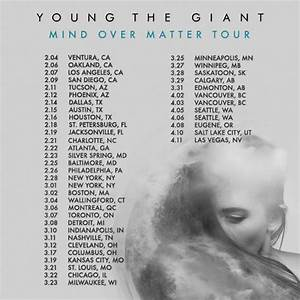 YOUNG THE GIANT ANNOUNCE MIND OVER MATTER TOUR 2014 - The ...