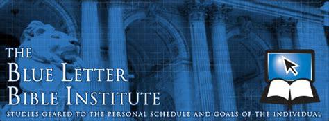 blue letter bible blbi the blue letter bible institute 10420