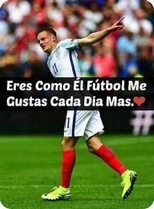 Imagenes De Jugadores De Futbol Con Frases Bonitas De Amor
