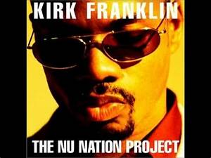 Kirk Franklin - Revolution (The Nu Nation Project) - YouTube