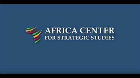 africa center  strategic studies    youtube