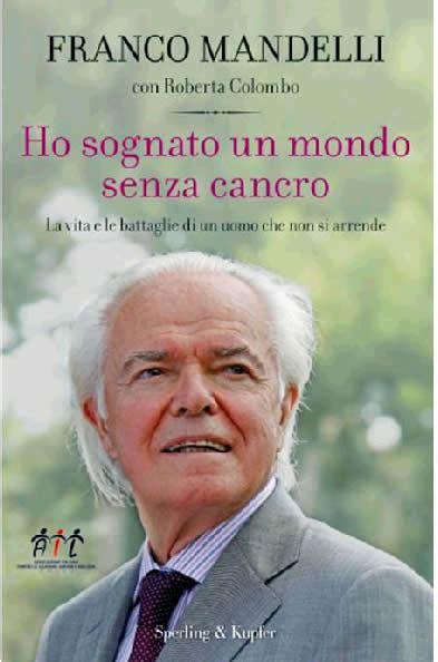 Libreria Cavour Lecco by Lecco Il 6 Presentazione Libro Di Franco Mandelli