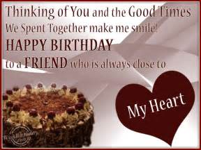 Close Friend Birthday Wishes