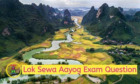 The main purpose of the formation of the public service commission is to hire skilled manpower from all over the nation on the behalf of the nepal government to carry out the. Lok Sewa Aayog Exam Question 2020