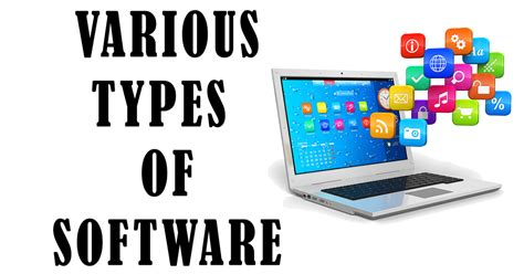 Explain Various Types Of Software