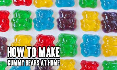 how to make gummy bears how to make gummy bears at home iseeidoimake