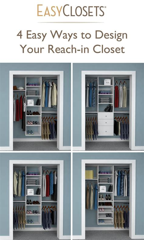 4 ways to design your reach in closet closet organizers