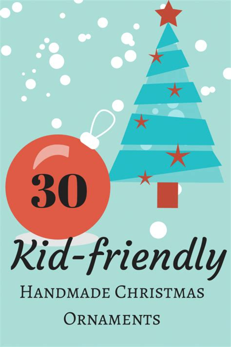 kid friendly christmas crafts 30 kid friendly handmade ornaments suburble