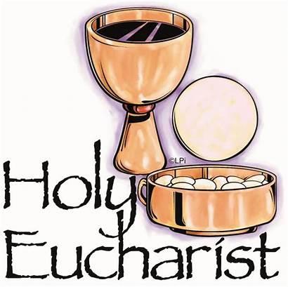 Eucharist Holy Clipart Mass Sacraments St Catholic