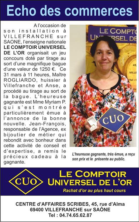 comptoir universel de l or reglement du jeu concours 171 ouverture du comptoir