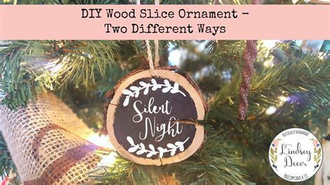 diy wood slice ornament   ways youtube