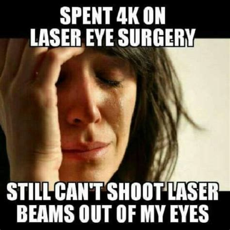 Laser Meme - laser eye surgery memes comics pinterest laser eye surgery memes and funny memes