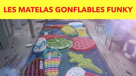 les matelas gonflables funky achat malin gifi youtube