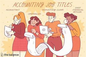 Accounting Careers  Options  Job Titles  And Descriptions