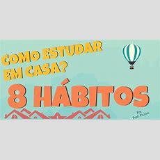 Como Desenvolver O Hábito De Estudar  Estudar E Aprender
