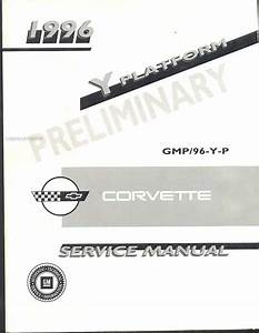 1996 Chevrolet Corvette Repair Shop Manual Original 2