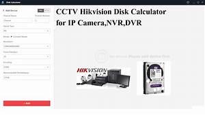 Hikvision Hdd Calculator Tool For Ip Camera Dvr  U0026 Nvr