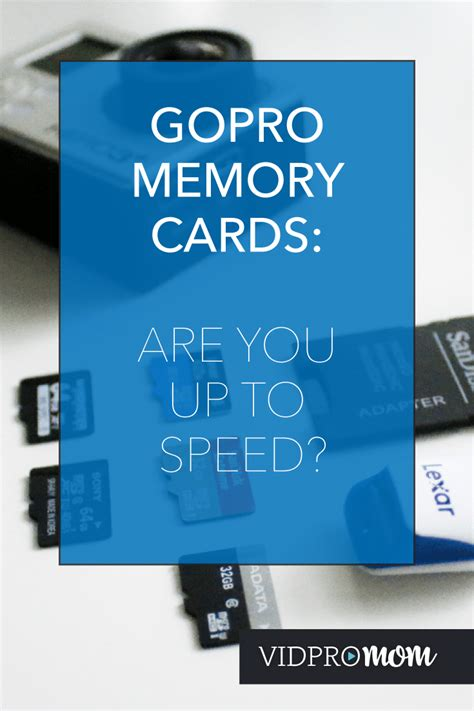 Maybe you would like to learn more about one of these? GoPro Memory Cards - What's the Best SD Card for GoPro? - VidProMom