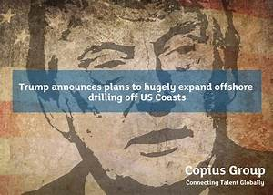 Trump announces plans to hugely expand offshore drilling ...