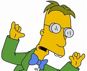 The 5 Most Unde... Prof Frink Quotes