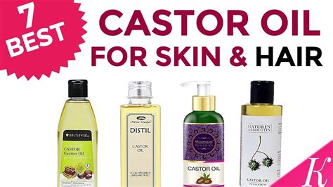 7 Best Castor Oil For Skin And Hair Growth In India With