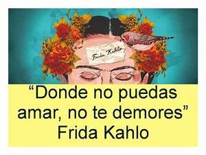 Frases célebres de Frida Khalo para descargar y compartir con amigas Hoy imágenes