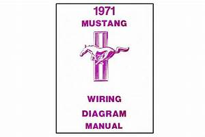 1971 Ford Mustang Wiring Diagram Manual